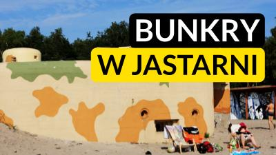 Bunkry w Jastarni